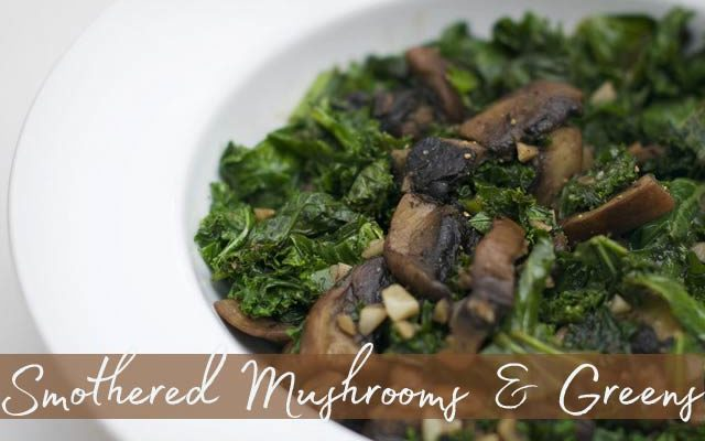 Smothered Mushrooms and Greens