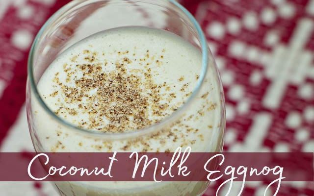 Coconut Milk Egg Nog